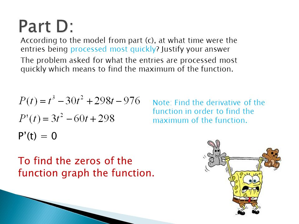 Part D: According to the model from part (c), at what time were the entries being processed most quickly Justify your answer.