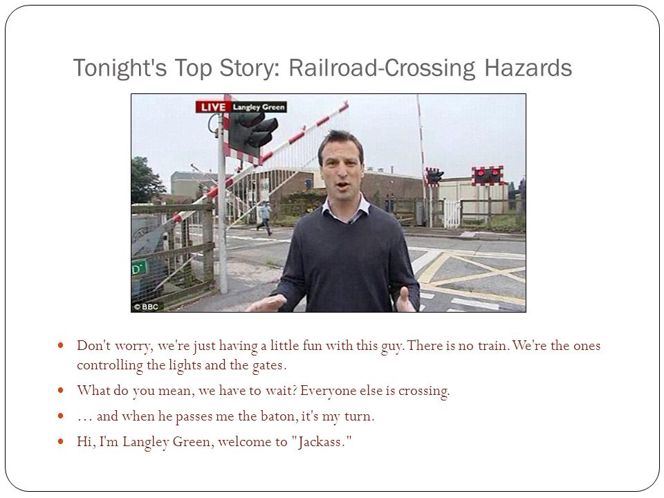 Tonight s Top Story: Railroad-Crossing Hazards