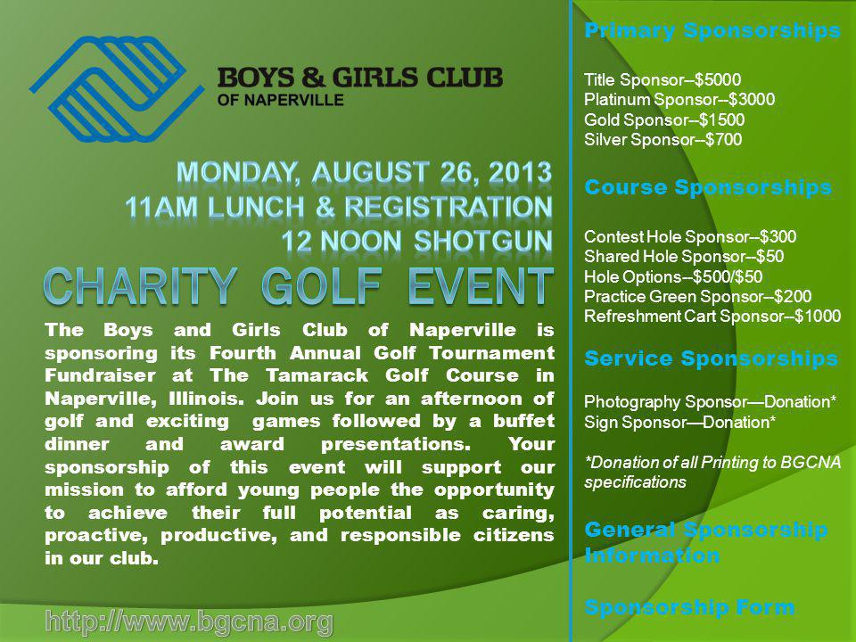 MONday, AUGUST 26, 2013 11AM Lunch & Registration 12 Noon Shotgun