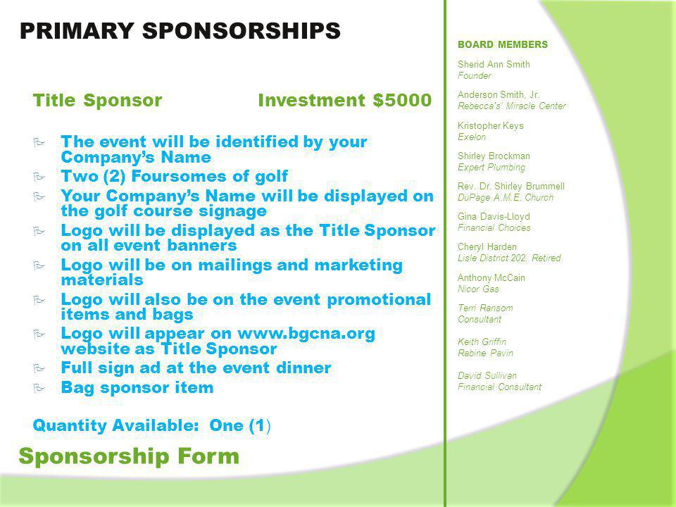 PRIMARY SPONSORSHIPS Sponsorship Form Title Sponsor Investment $5000
