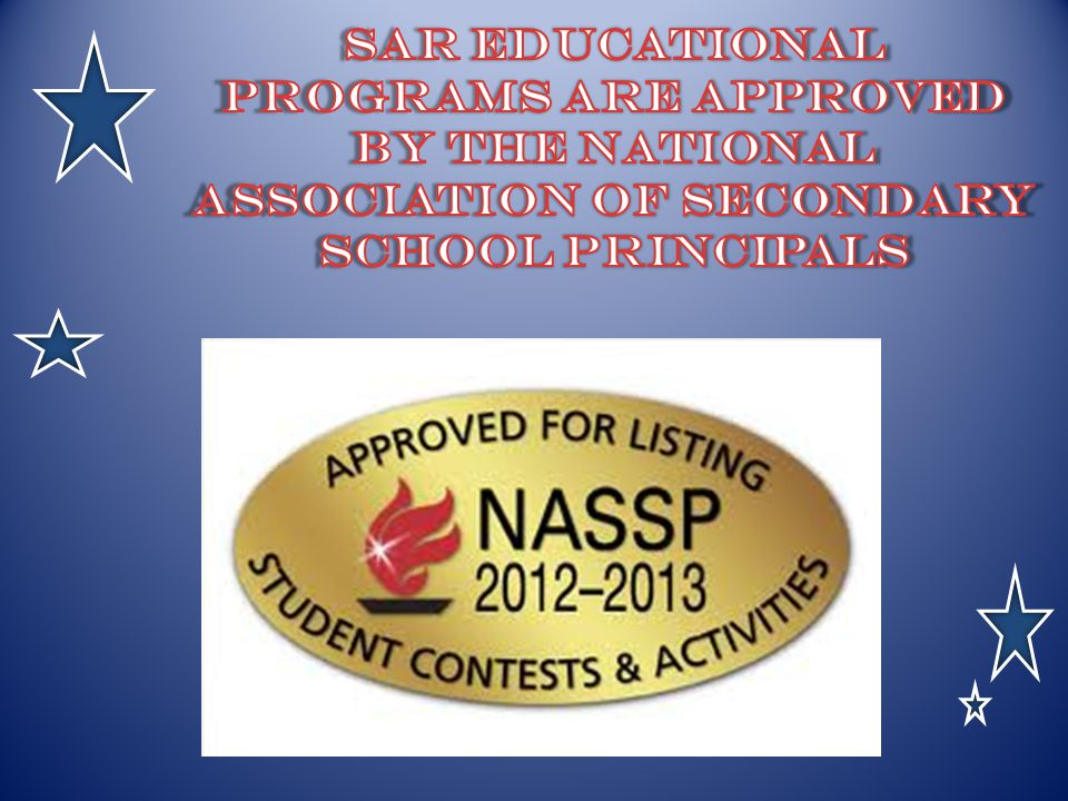 SAR Educational Programs are approved by The National Association of Secondary School principals