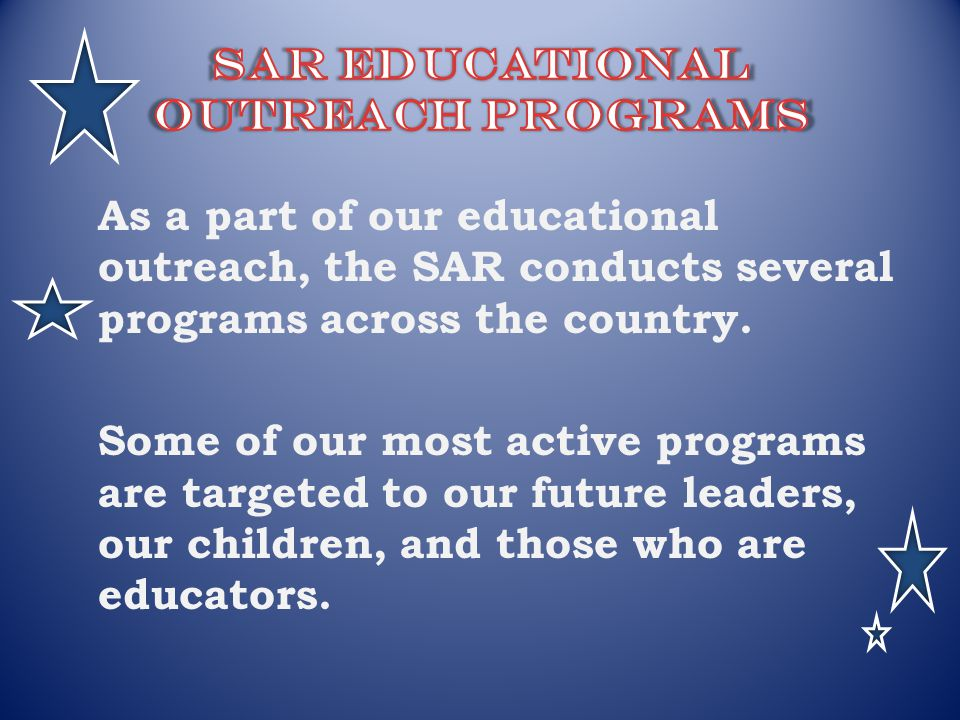 SAR Educational Outreach programs