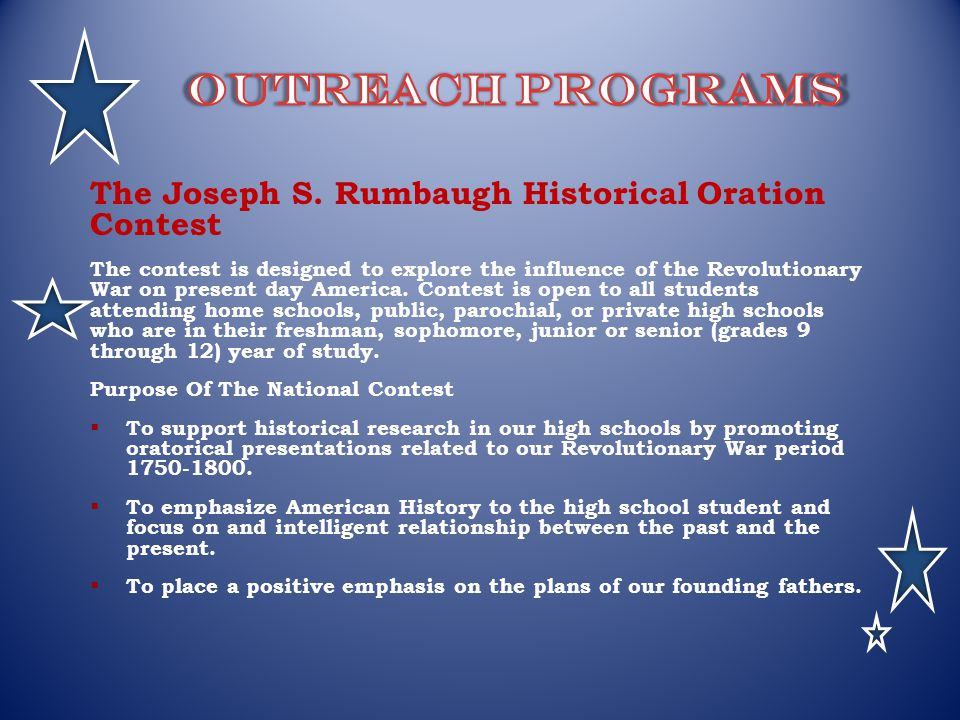 Outreach programs The Joseph S. Rumbaugh Historical Oration Contest