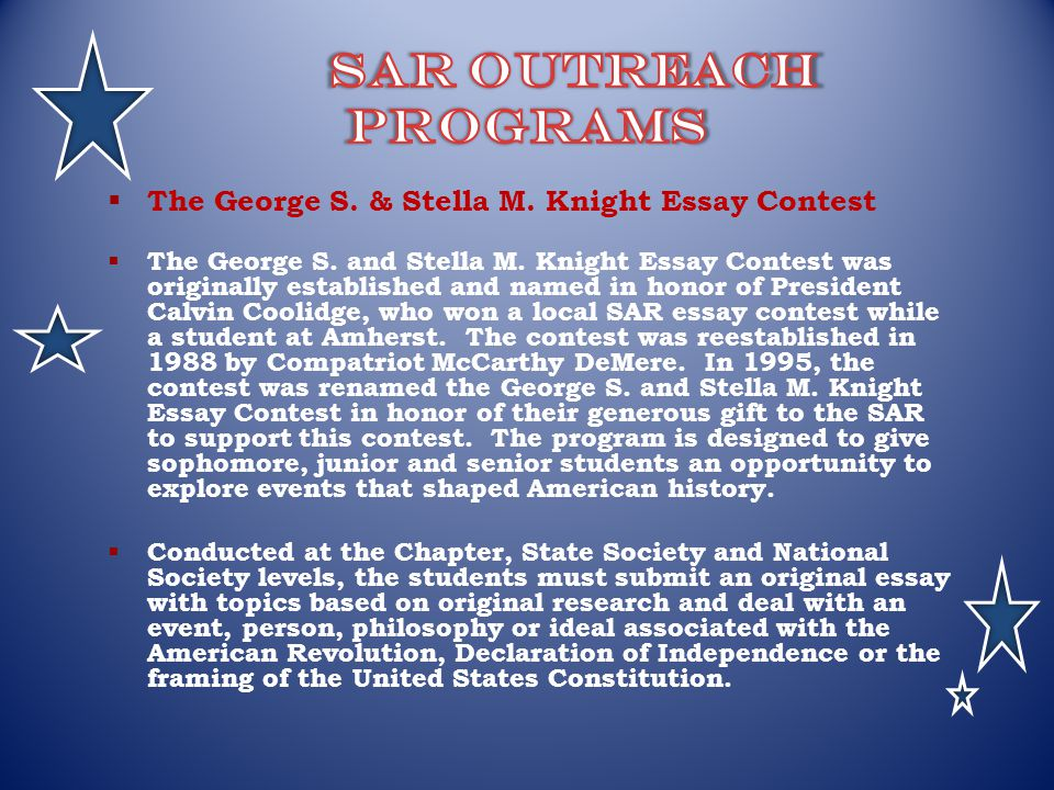 george and stella knight essay contest Scholarship is open to students who are united states citizens or legal aliens who attend a public, parochial, or private.