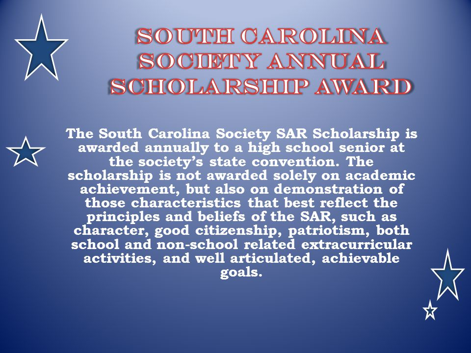 South Carolina Society Annual Scholarship Award