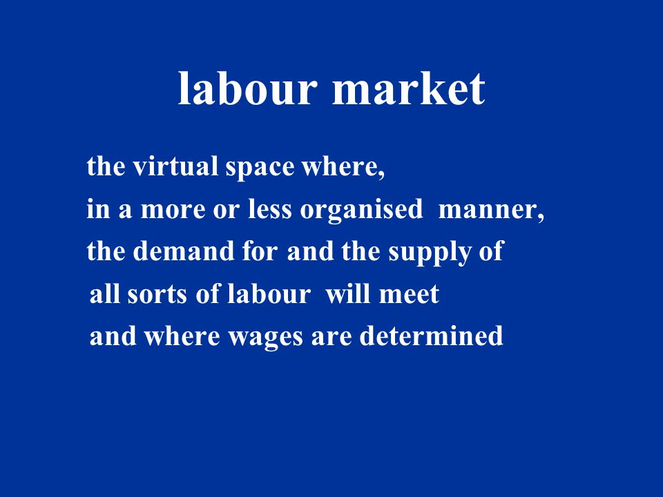 labour market the virtual space where,