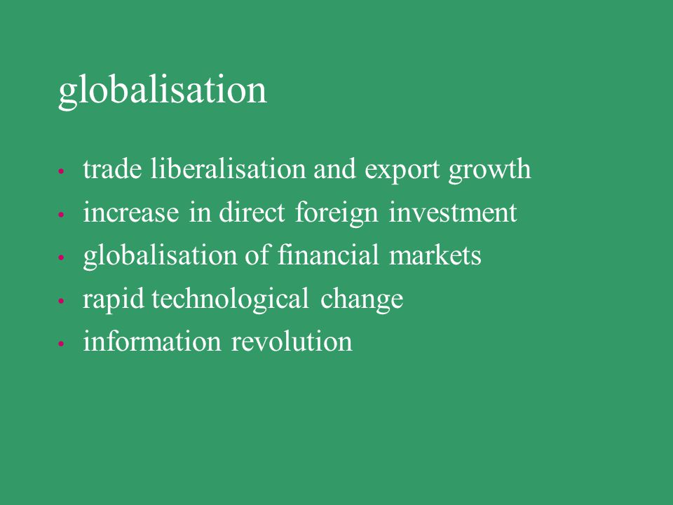 globalisation trade liberalisation and export growth