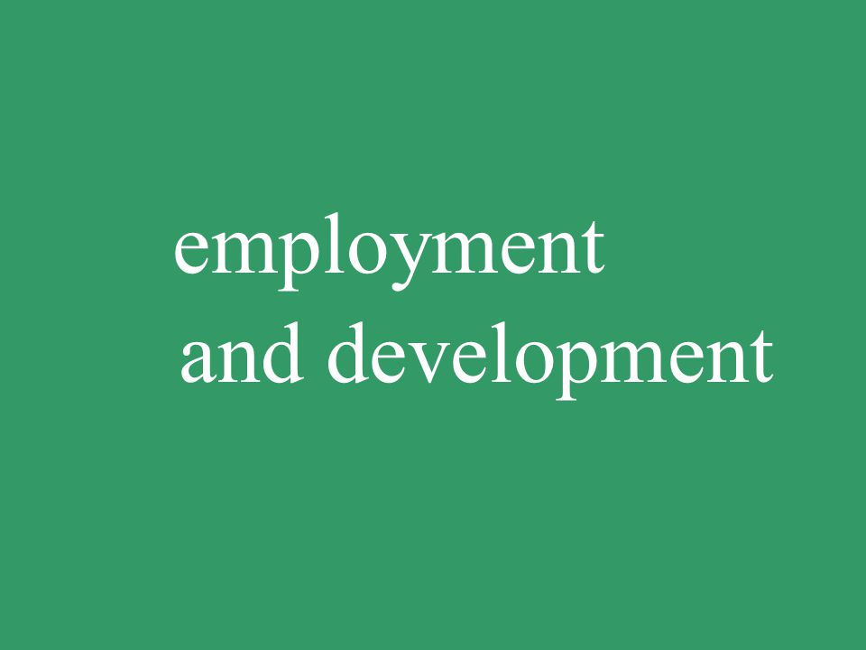 employment and development