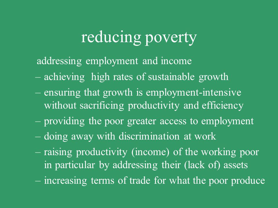 reducing poverty addressing employment and income