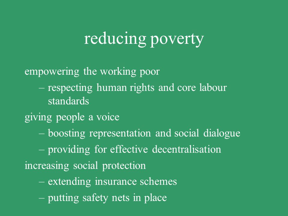 reducing poverty empowering the working poor
