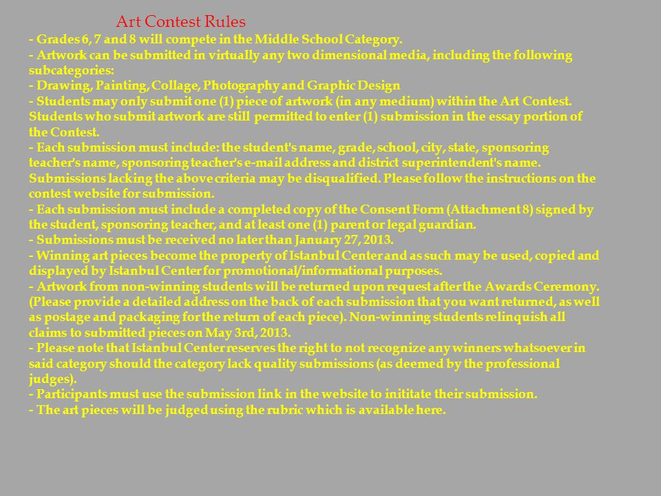 Art Contest Rules - Grades 6, 7 and 8 will compete in the Middle School Category.