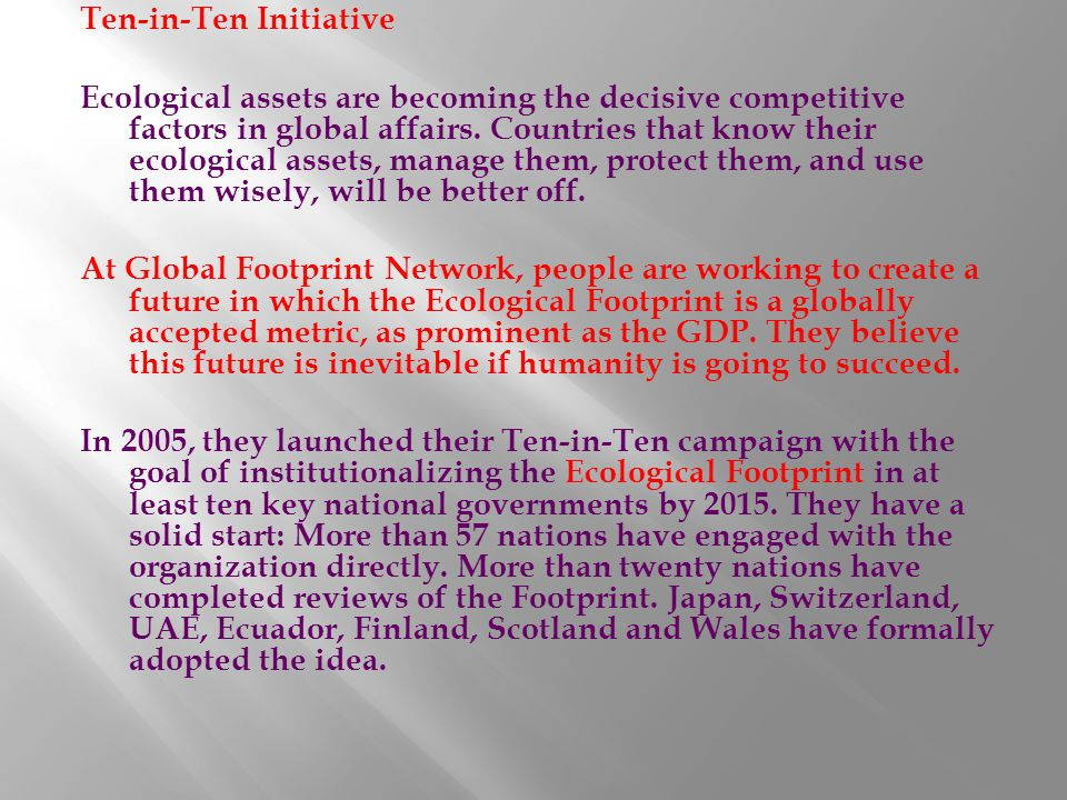Ten-in-Ten Initiative Ecological assets are becoming the decisive competitive factors in global affairs.