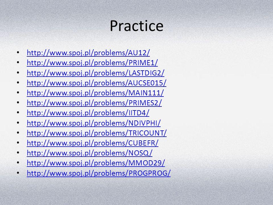 Practice http://www.spoj.pl/problems/AU12/