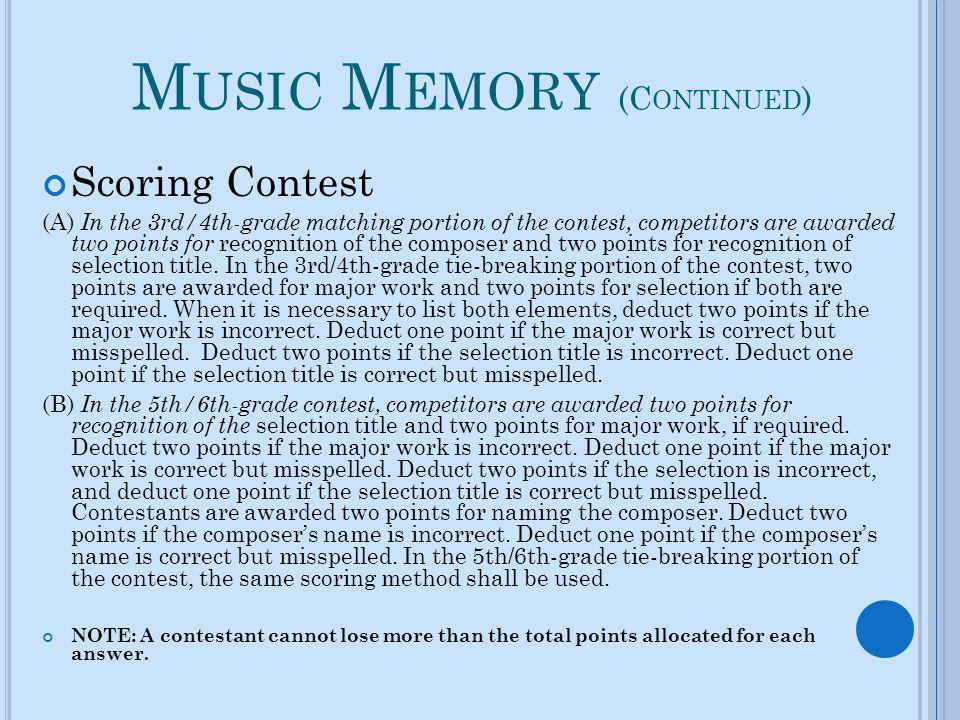 Music Memory (Continued)