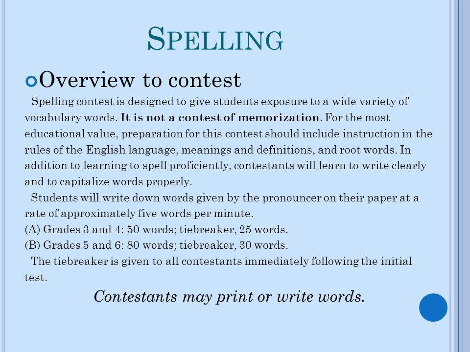 Contestants may print or write words.