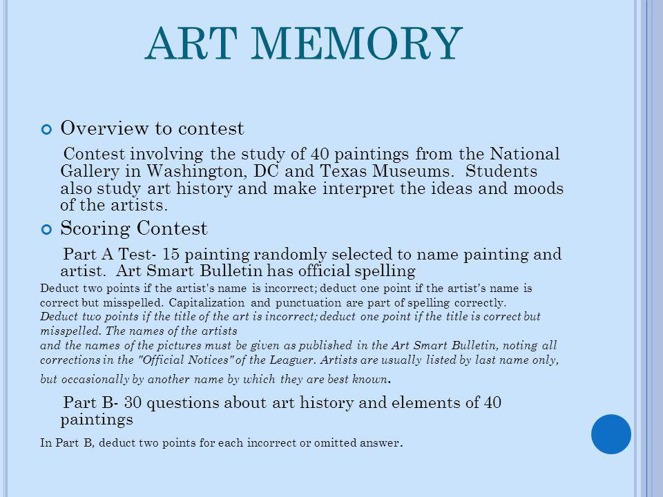 ART MEMORY Overview to contest