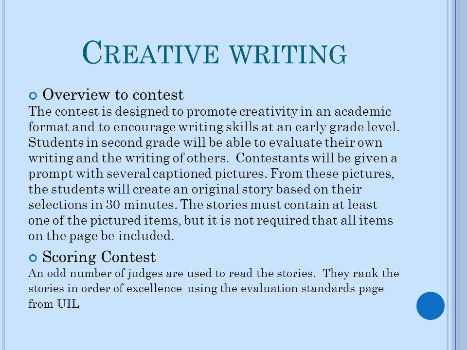 Creative writing Overview to contest Scoring Contest