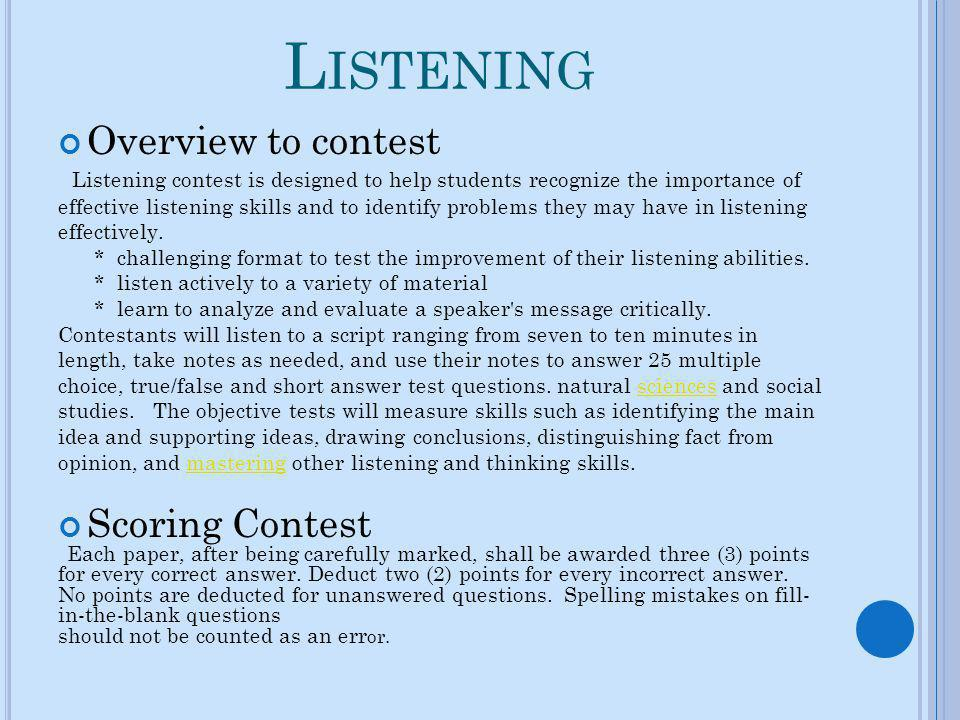Listening Overview to contest Scoring Contest