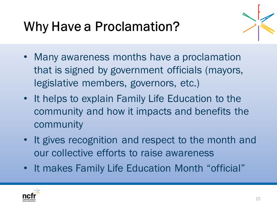 Why Have a Proclamation