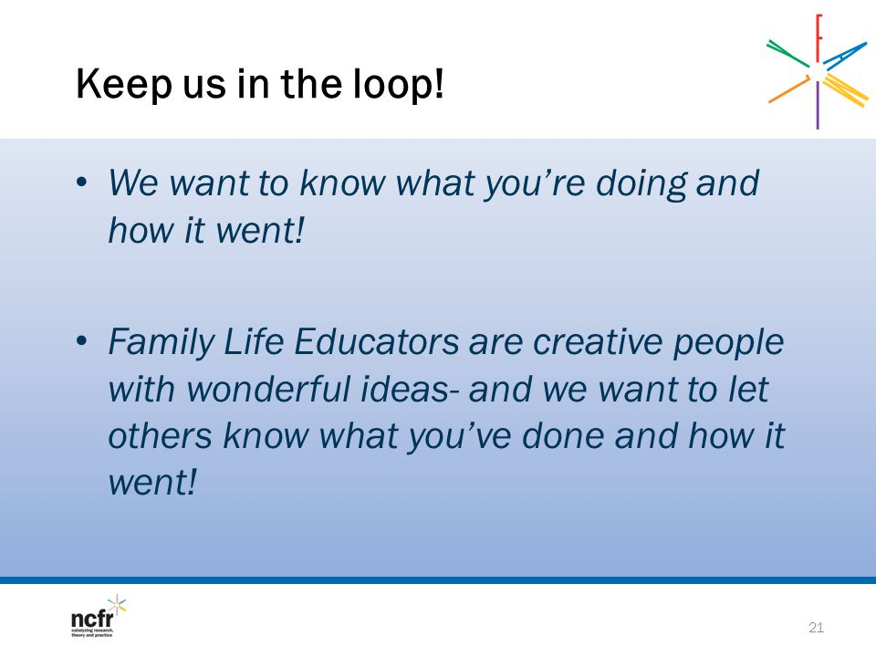 Keep us in the loop! We want to know what you're doing and how it went!