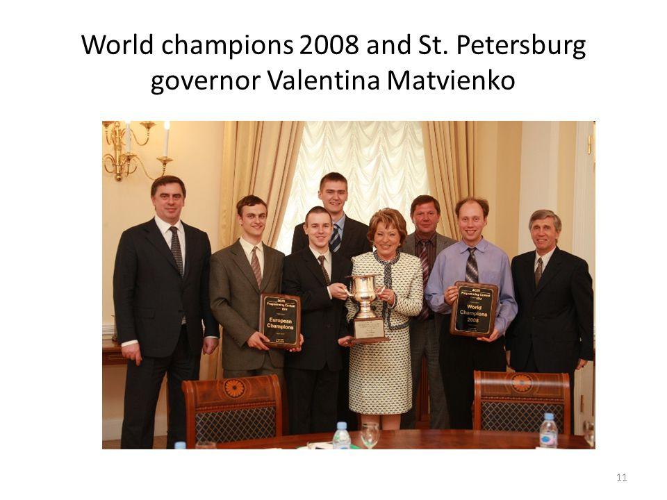 World champions 2008 and St. Petersburg governor Valentina Matvienko