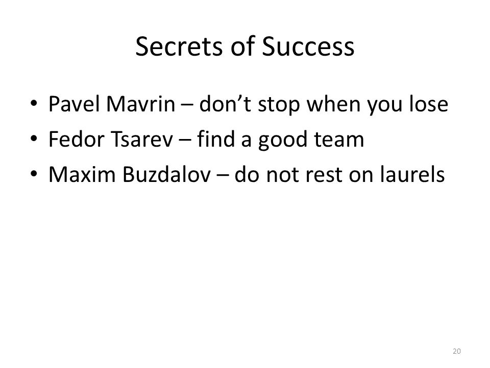 Secrets of Success Pavel Mavrin – don't stop when you lose