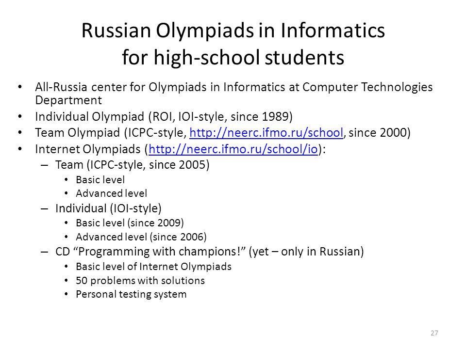Russian Olympiads in Informatics for high-school students