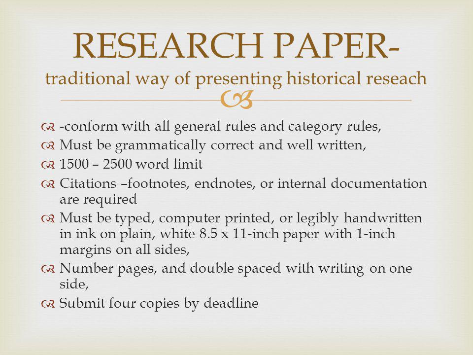 RESEARCH PAPER- traditional way of presenting historical reseach