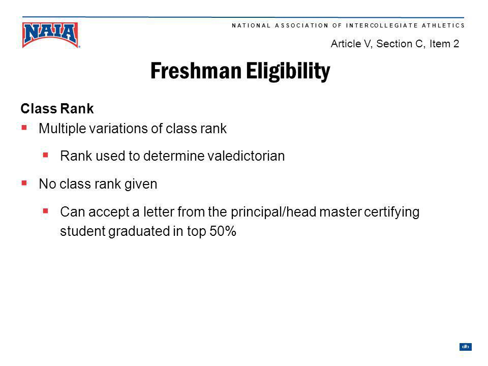 Freshman Eligibility Class Rank Multiple variations of class rank