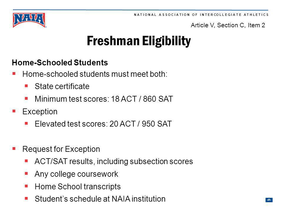 Freshman Eligibility Home-Schooled Students