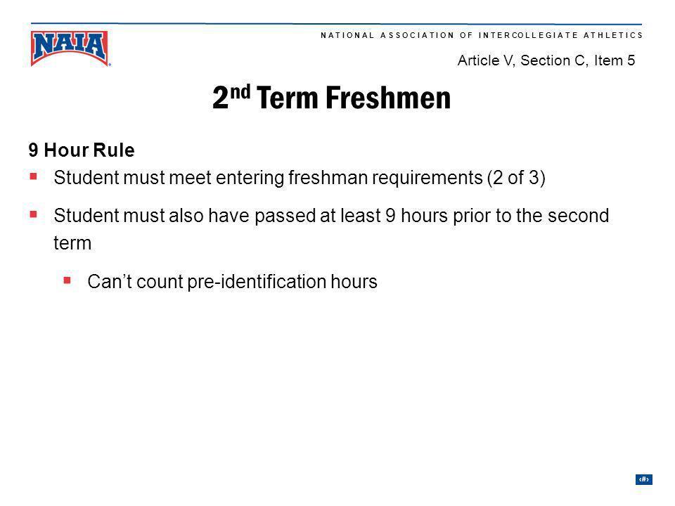 2nd Term Freshmen 9 Hour Rule