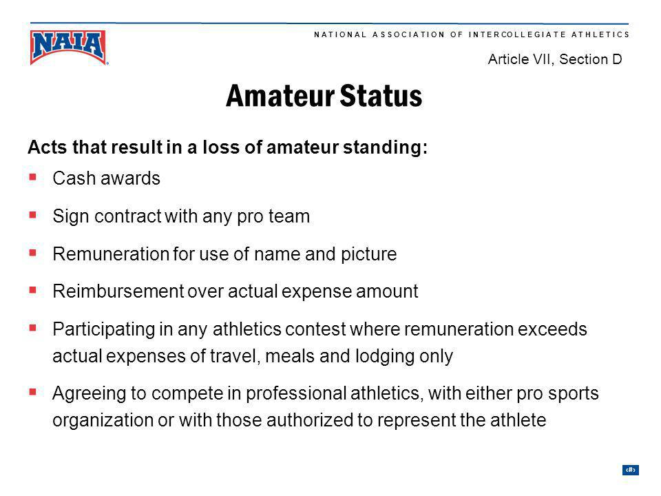 Amateur Status Acts that result in a loss of amateur standing: