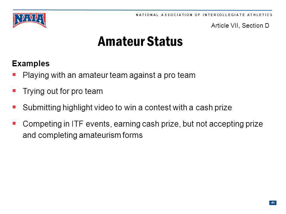 Amateur Status Examples