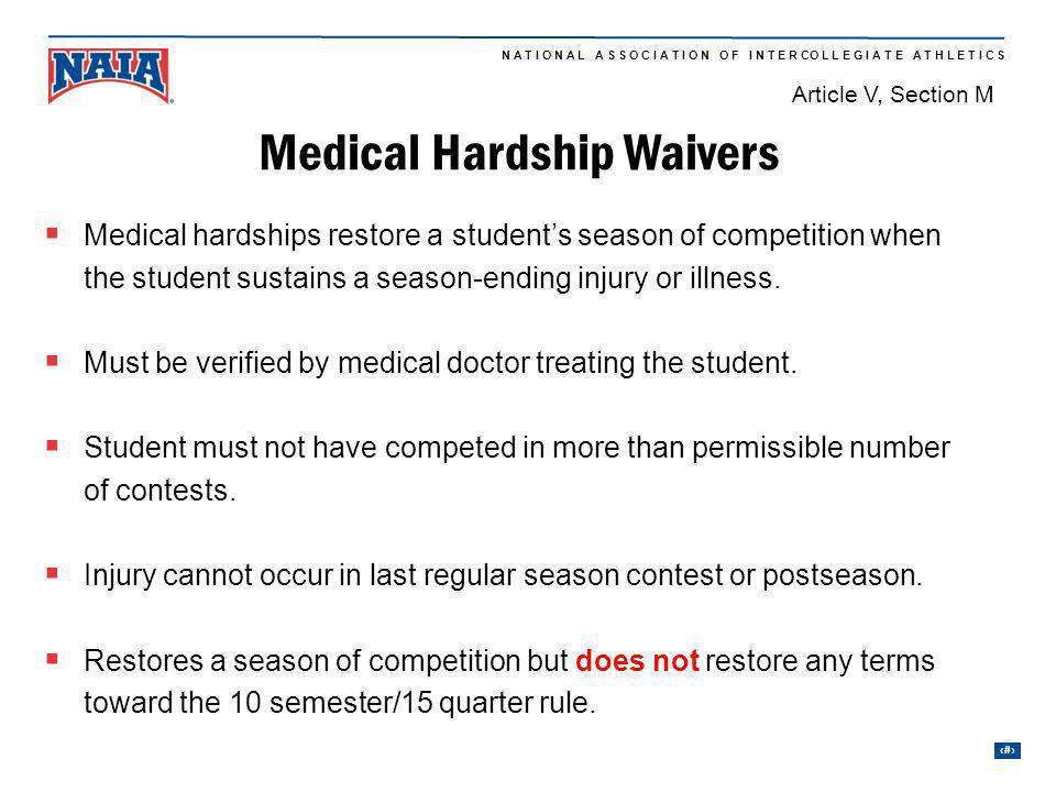 Medical Hardship Waivers