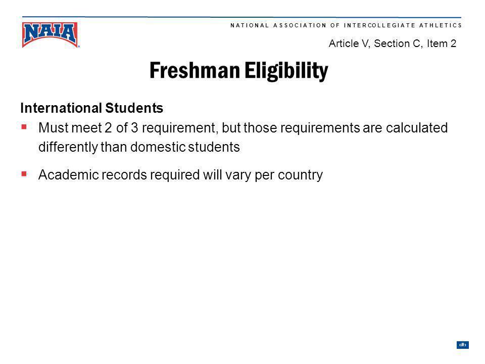 Freshman Eligibility International Students