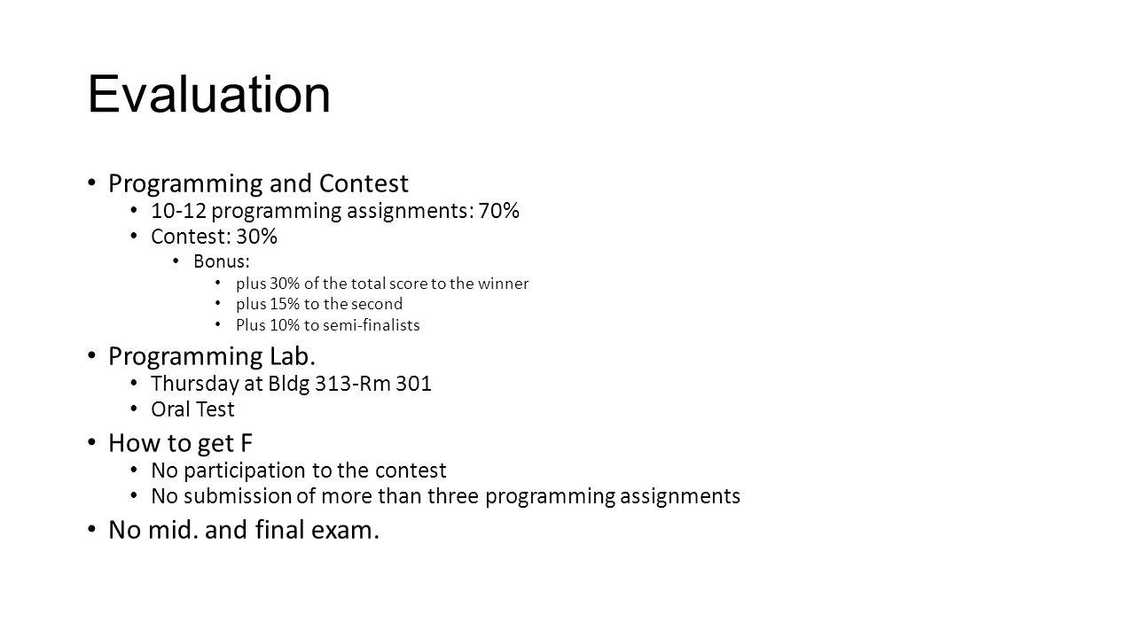 Evaluation Programming and Contest Programming Lab. How to get F