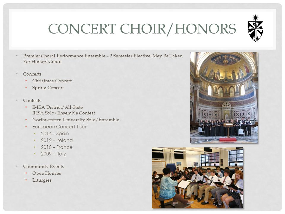 Concert choir/honors Premier Choral Performance Ensemble – 2 Semester Elective. May Be Taken For Honors Credit.