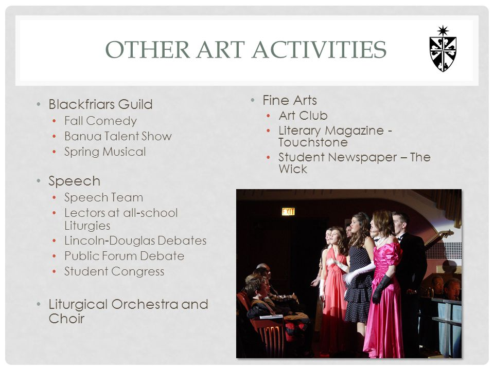 Other Art activities Fine Arts Blackfriars Guild Speech