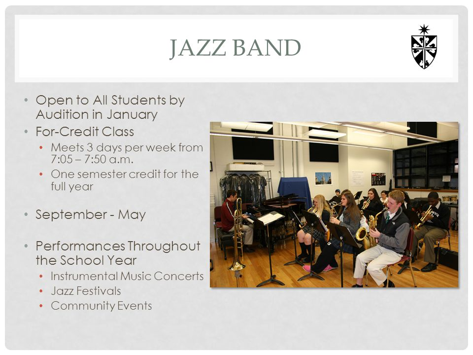 Jazz band Open to All Students by Audition in January For-Credit Class