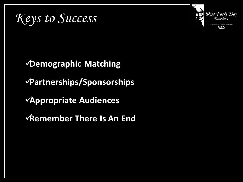 Keys to Success Demographic Matching Partnerships/Sponsorships