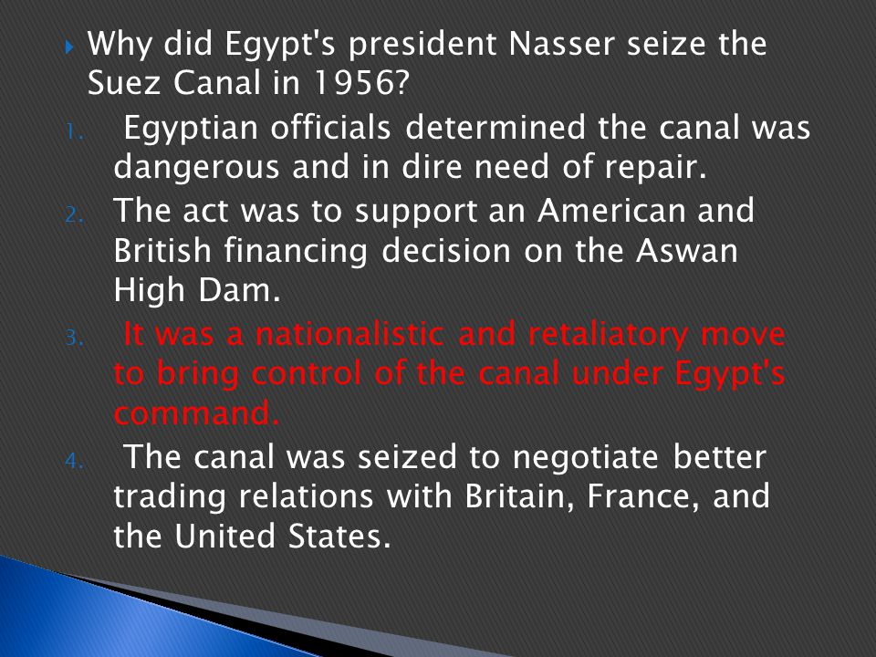 Why did Egypt s president Nasser seize the Suez Canal in 1956
