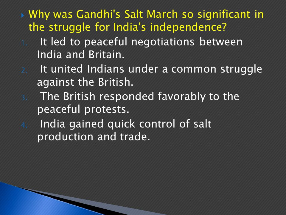 Why was Gandhi s Salt March so significant in the struggle for India s independence