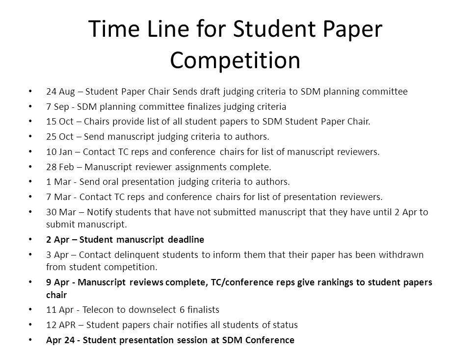 Time Line for Student Paper Competition