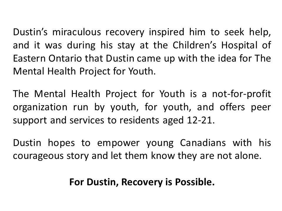 For Dustin, Recovery is Possible.