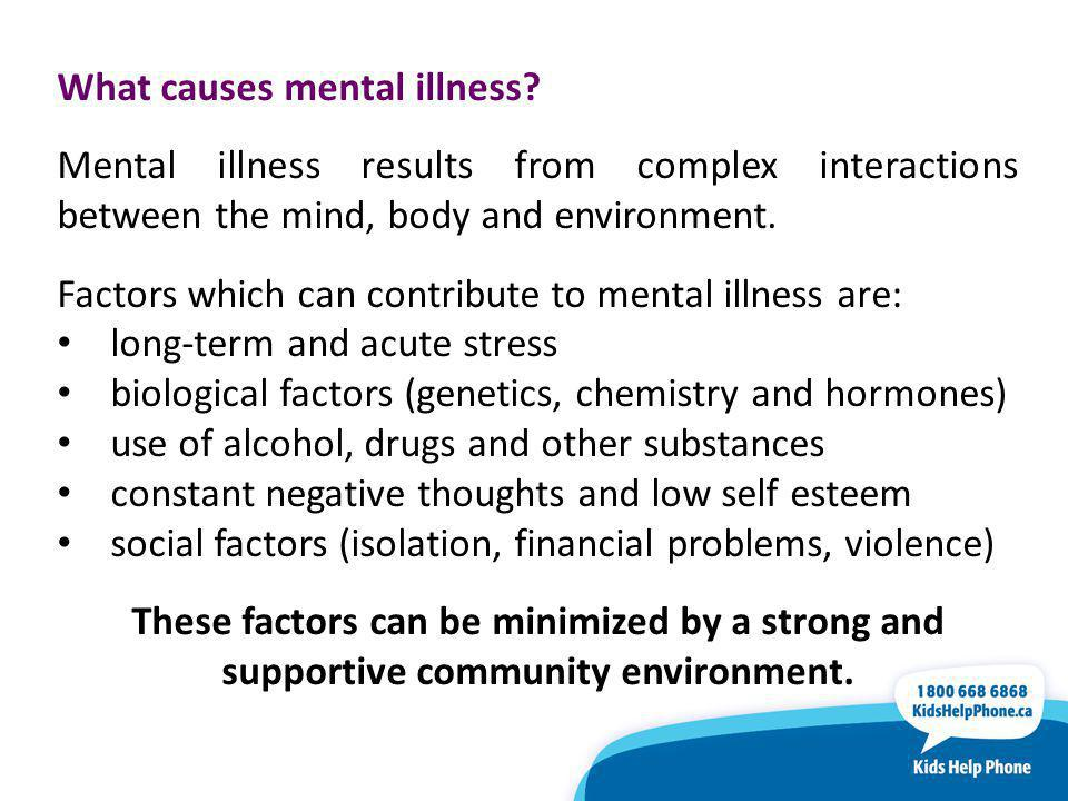 What causes mental illness