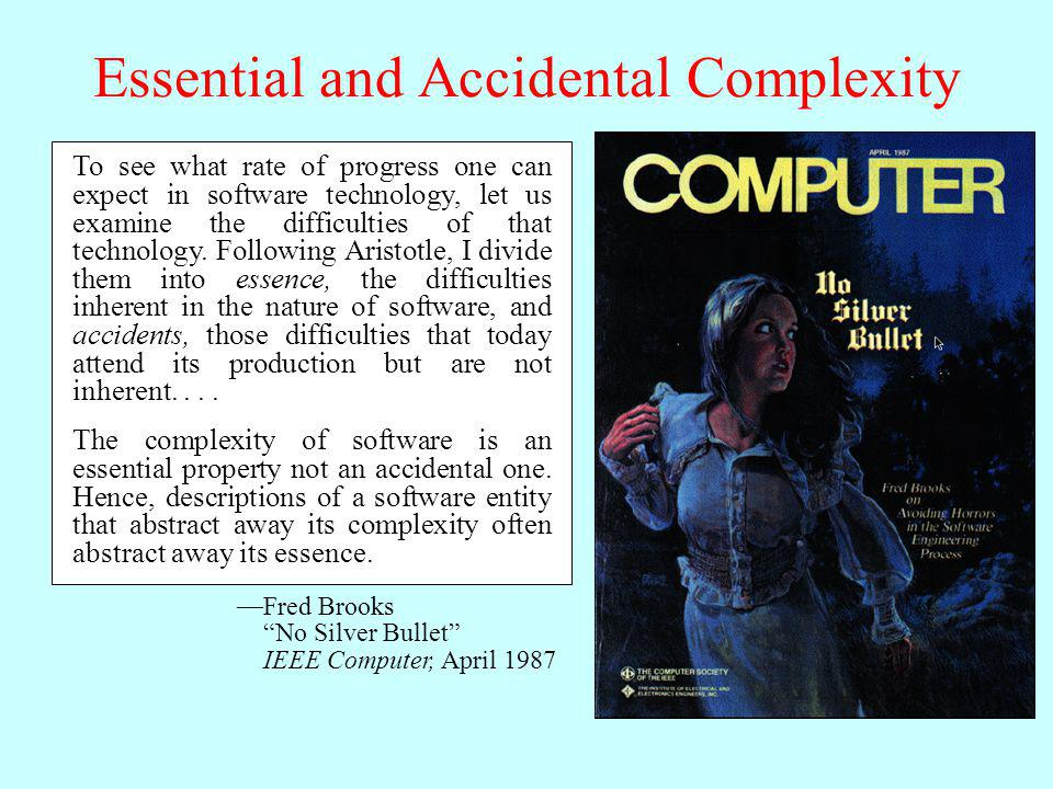 Essential and Accidental Complexity