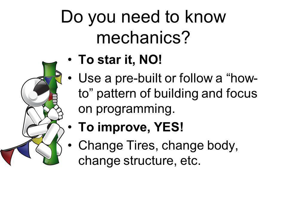 Do you need to know mechanics