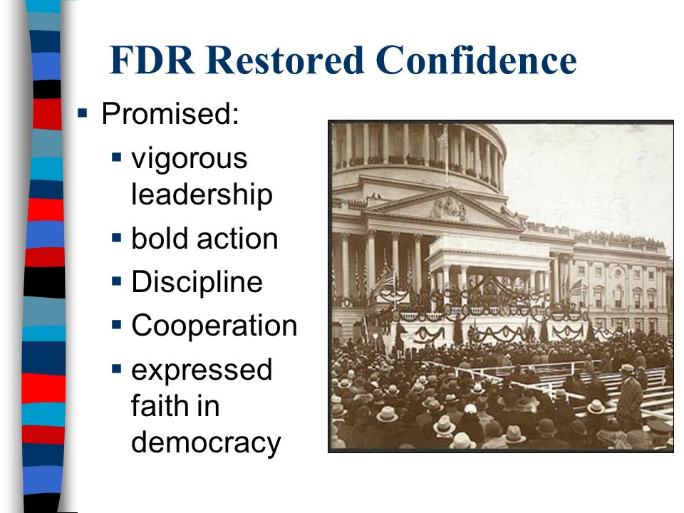 FDR Restored Confidence