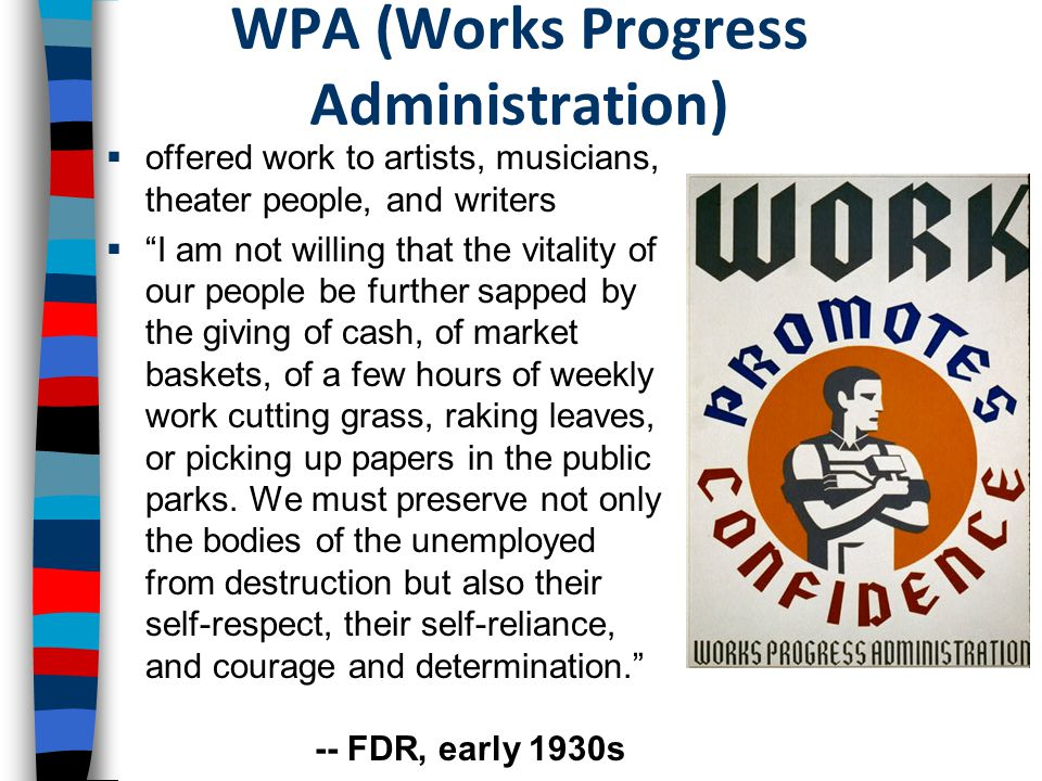 WPA (Works Progress Administration)