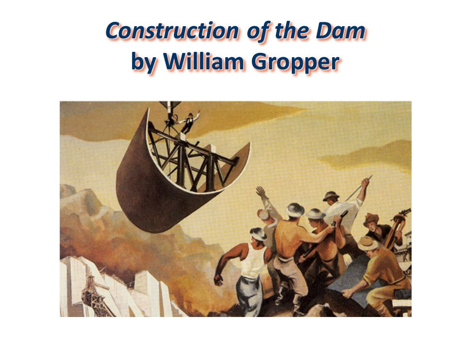 Construction of the Dam by William Gropper